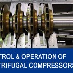003_CONTROL&OPERATION_OF_CENTRIFUGAL_COMPRESSORS